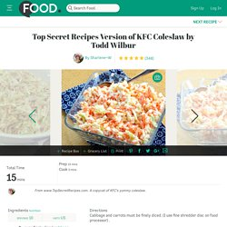 Top Secret Recipes Version Of KFC Coleslaw By Todd Wilbur Recipe