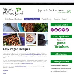 Easy Vegan Recipes - Vibrant Wellness Journal