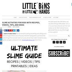 Slime Recipes, Slime Videos, and Best Slimey Ideas for Kids Science