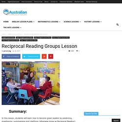 Reciprocal Reading Groups LessonAustralian Curriculum Lessons