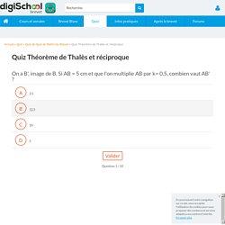 Théorème de Thalès et réciproque - Quiz Mathematiques Brevet gratuit