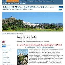 Récit Compostelle « Sur les chemins - Compostelle - Népal...
