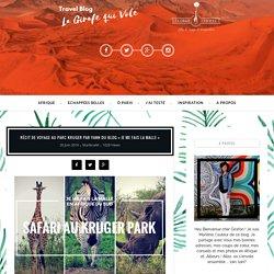 """Récit au Parc Kruger par Yann du blog """"Je me fais la malle"""""""