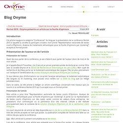 Recital 2010 : Onyme présente un article sur la fouille d'opinions