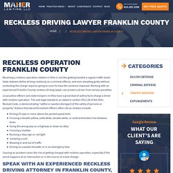 Reckless Driving Lawyer Franklin County - Maher Law Firm