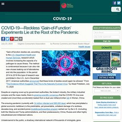 COVID-19—Reckless 'Gain-of-Function' Experiments Lie at the Root of the Pandemic Le 23 juillet 2020