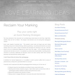 Reclaim Your Marking — Love Learning Ideas