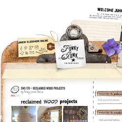 SNS 178 - reclaimed wood projects