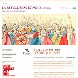 RÉCLAMATION DES FEMMES (1791-1792)