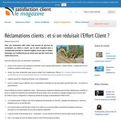 Réclamations Clients : et si on réduisait l'Effort Client ?