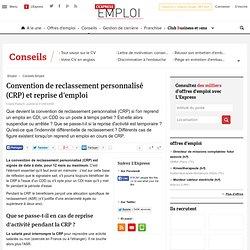 Convention de reclassement personnalisé (CRP) et reprise d'emploi