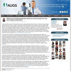 AUGS : Blogs : FDA Issues Final Reclassification Order for Instrumentation for Use with Urogynecologic Mesh