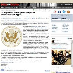 US Supreme Court Rejects Marijuana Reclassification Appeal