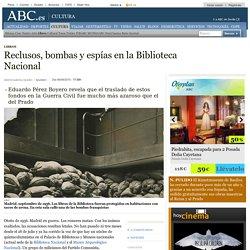 Reclusos, bombas y espías en la Biblioteca Nacional
