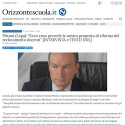 """Pittoni (Lega): """"Ecco cosa prevede la nostra proposta di riforma del reclutamento docenti"""" [INTERVISTA e TESTO DDL]"""