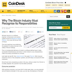 Why The Bitcoin Industry Must Recognise Its Responsibilities