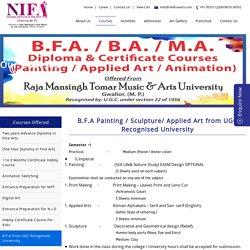 B.F.A Painting / Sculpture/ Applied Art from UGC Recognised University, Nifa Fine Arts, Delhi-NCR, Mumbai
