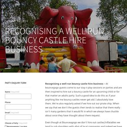 Recognising a well run bouncy castle hire business