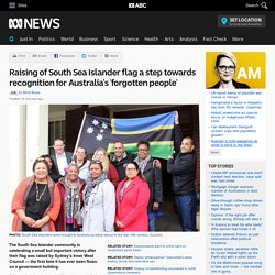 Raising of South Sea Islander flag a step towards recognition for Australia's 'forgotten people'