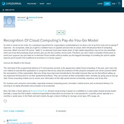 Recognition Of Cloud Computing's Pay-As-You-Go Model: abacasys1