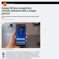Galaxy S8 face recognition already defeated with a simple picture