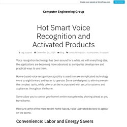 Hot Smart Voice Recognition and Activated Products