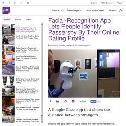 Facial-Recognition App Lets People Identify Passersby By Their Online Dating Profile
