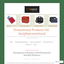 Recognition of Business with Promotional Branded Workwear