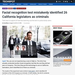 81446-facial-recognition-test-mistakenly-identified-26-california-legislators