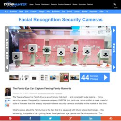 Facial Recognition Security Cameras : Family Eye
