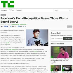 Facebook's Facial Recognition Fiasco: Those Words Sound Scary!