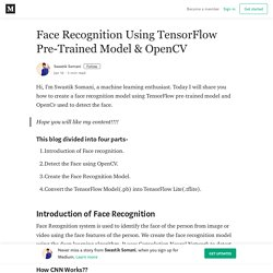 Face Recognition Using TensorFlow Pre-Trained Model & OpenCV