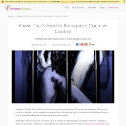 Abuse That's Hard to Recognize: Coercive Control