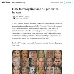 How to recognize fake AI-generated images - Kyle McDonald - Medium