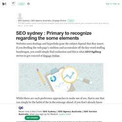 SEO sydney : Primary to recognize regarding the some elements