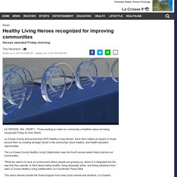 Healthy Living Heroes recognized for improving communities - WKBT