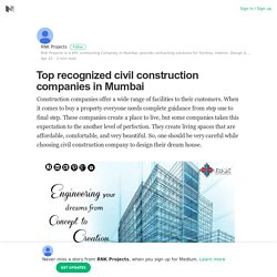 Top recognized civil construction companies in Mumbai