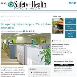 Recognizing hidden dangers: 25 steps to a safer office