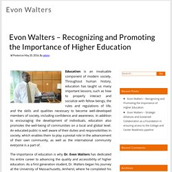 Evon Walters – Recognizing and Promoting the Importance of Higher Education