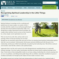 Recognizing Spiritual Leadership in the Little Things