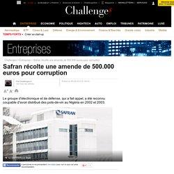 Safran récolte une amende de 500.000 euros pour corruption
