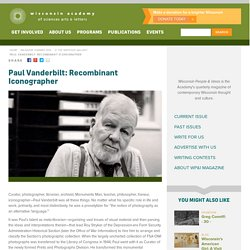 Paul Vanderbilt: Recombinant Iconographer