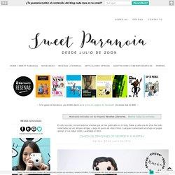 Sweet Paranoia · Recomendaciones Literarias: Reseñas Literarias