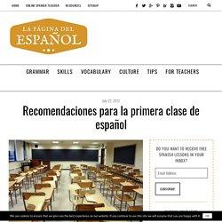 Recomendaciones para la primera clase de español