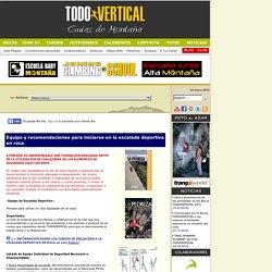 Equipo y recomendaciones para iniciarse en la escalada deportiva en roca » ARTÍCULOS