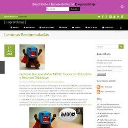 Lecturas Recomendadas: MOOC, Innovación Educativa y Recursos Didácticos