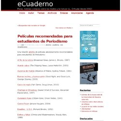 Películas recomendadas para estudiantes de Periodismo