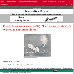 """Cuento breve recomendado (31): """"La fraga de Cecebre"""", de Wenceslao Fernández Florez"""