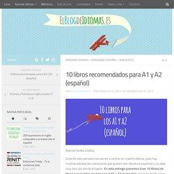 10 libros recomendados para A1 y A2 (español) - El Blog de Idiomas