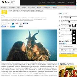 MXCity recomienda: 15 películas mexicanas de culto « MXCity: guía insider a la ciudad de México
